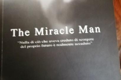 """The miracle man"" di Maurizio Cigognetti"