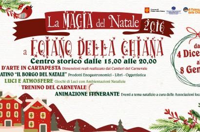 """""""La Magia del Natale 2016"""" a Foiano della Chiana"""