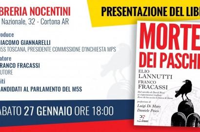 Morte dei Paschi: a Cortona la presentazione con l'autore e i candidati del M5 Stelle