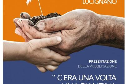 """""""C'era una volta una piantina di pomodoro"""" presentazione progetto a Lucignano"""